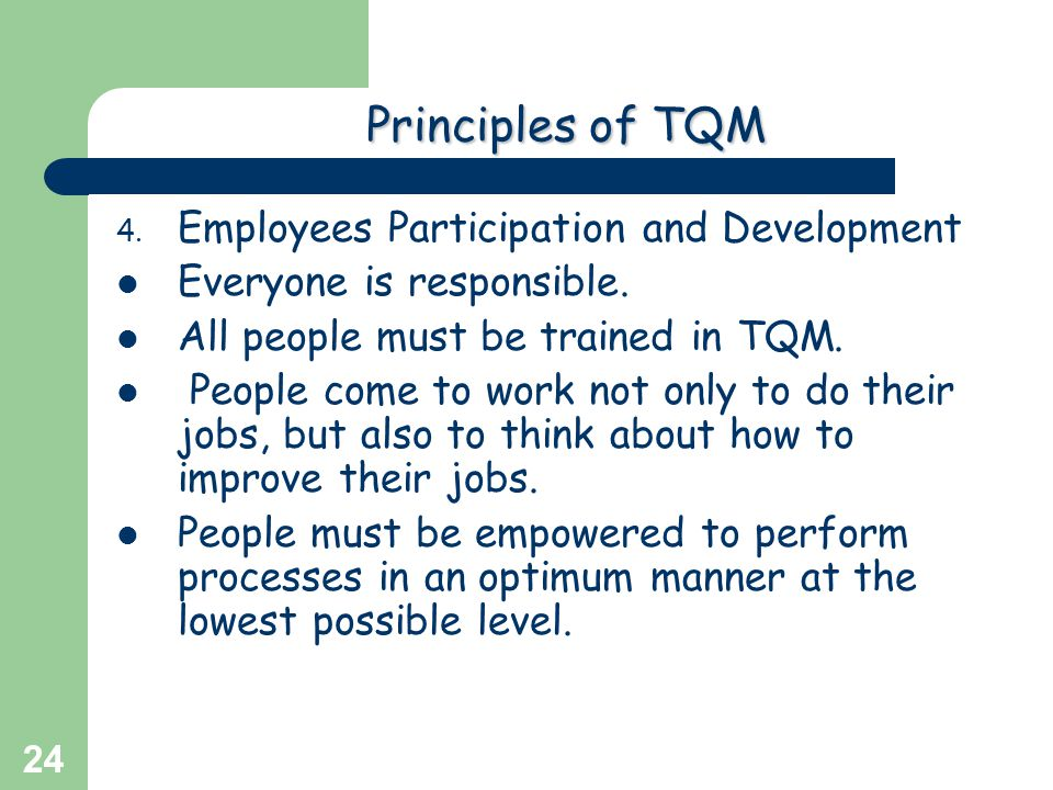Principles of TQM Employees Participation and Development