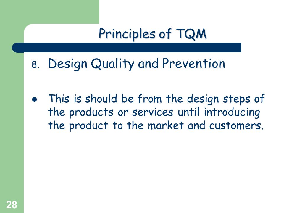 Design Quality and Prevention
