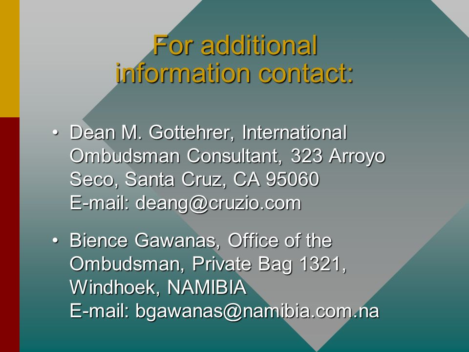 For additional information contact: