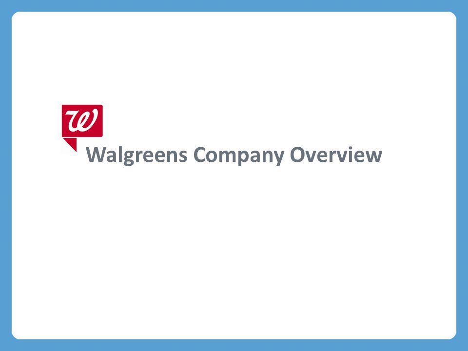 Walgreens Company Overview