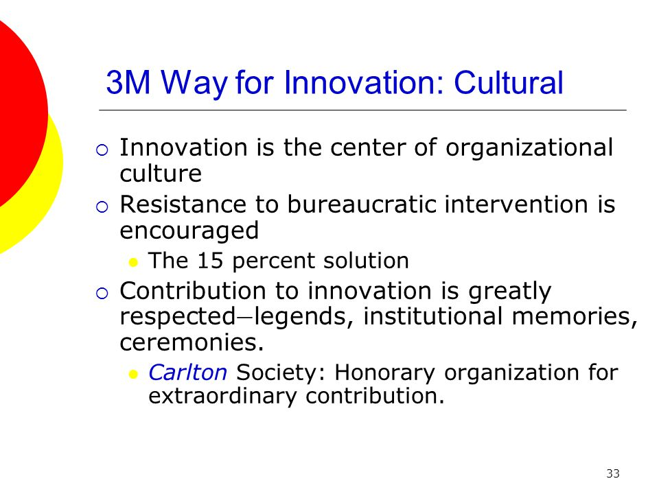 3m culture of innovation 3m employs a wide range of knowledge management systems, but the  open  and participative culture ( brand, 1998 ) was seen as vital for service innovation.