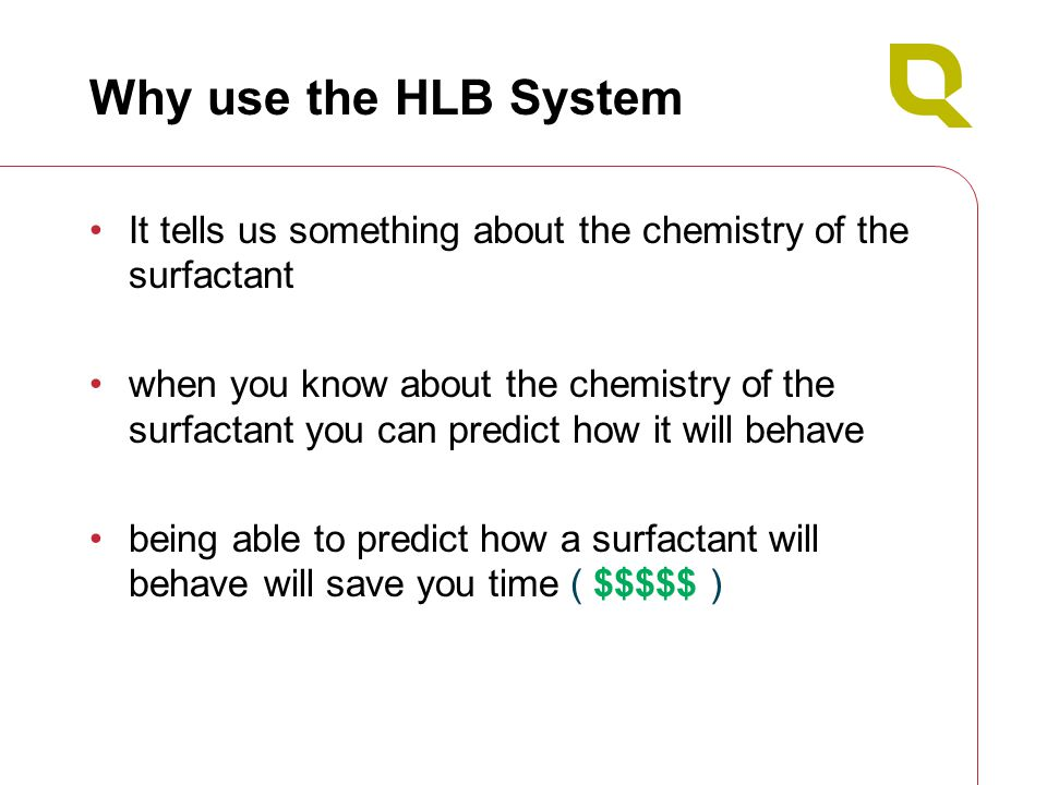 hlb system And when i say oils, i mean all lipophilic chemicals – ranging from different paraffins to silicones and not only plant oils those times have now changed particularly in natural & organic cosmetics you don't need to calculate the required hlb to second decimal digit to find the most suitable emulsifier for your system in fact.