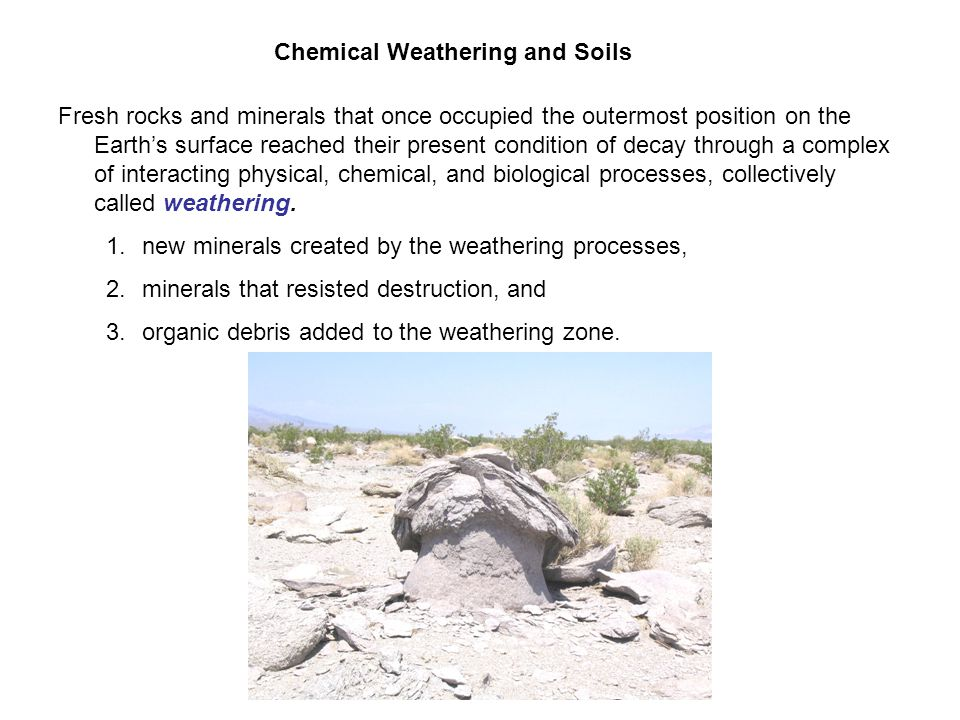 Chemical weathering and soils ppt video online download for Minerals present in soil