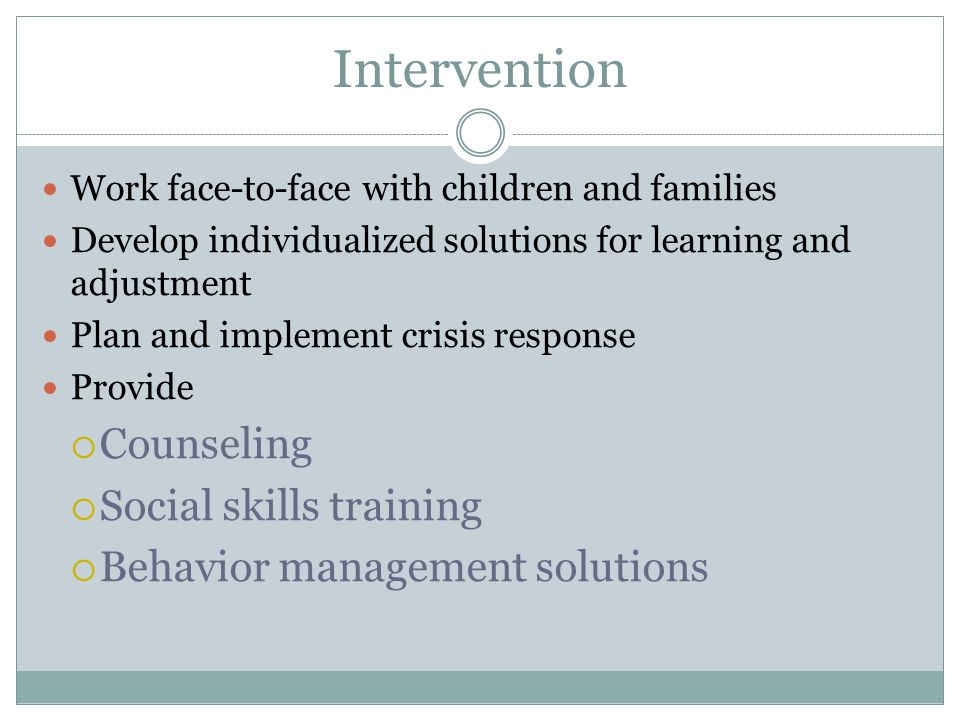 Intervention Counseling Social skills training