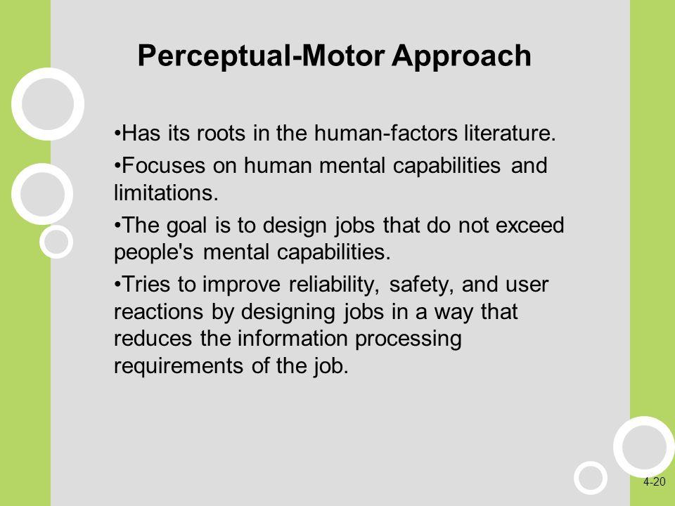 Perceptual Motor Job Design Approach