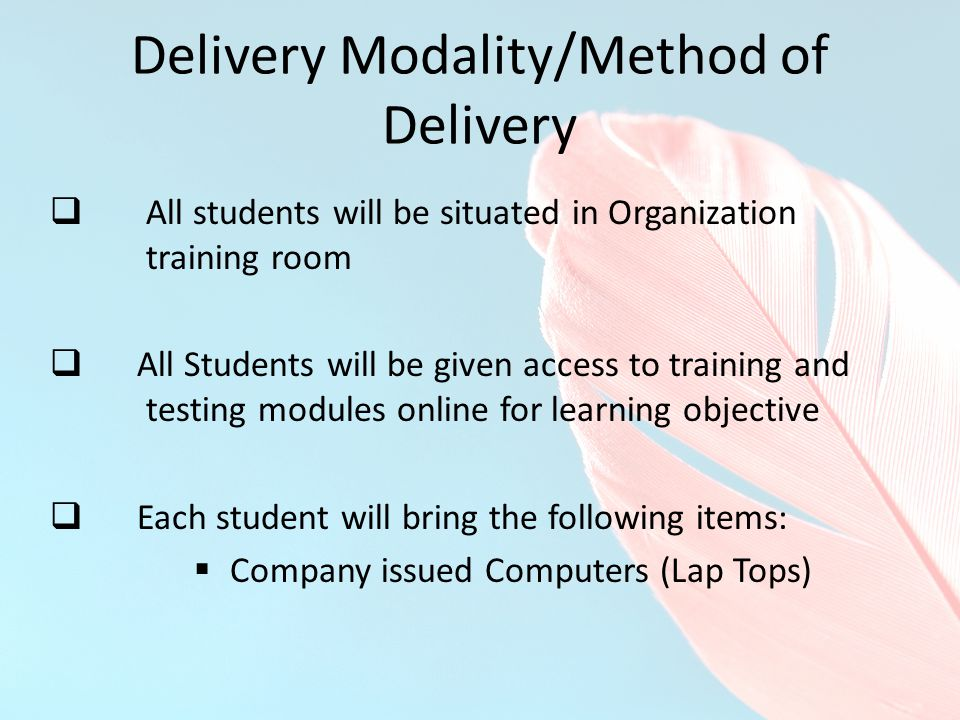 Delivery Modality/Method of Delivery