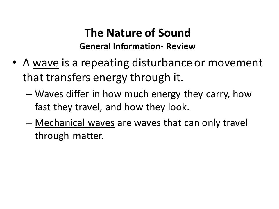 The Nature of Sound General Information- Review