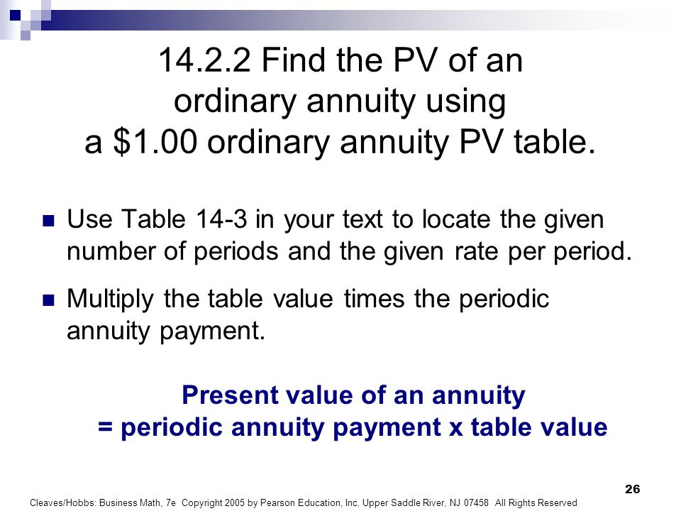 Chapter 14 annuities and sinking funds ppt video online for Table 6 4 present value of an ordinary annuity of 1