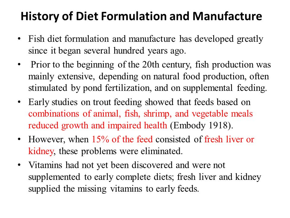 History of Diet Formulation and Manufacture