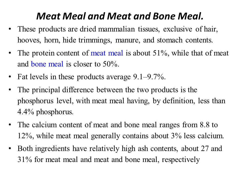 Meat Meal and Meat and Bone Meal.