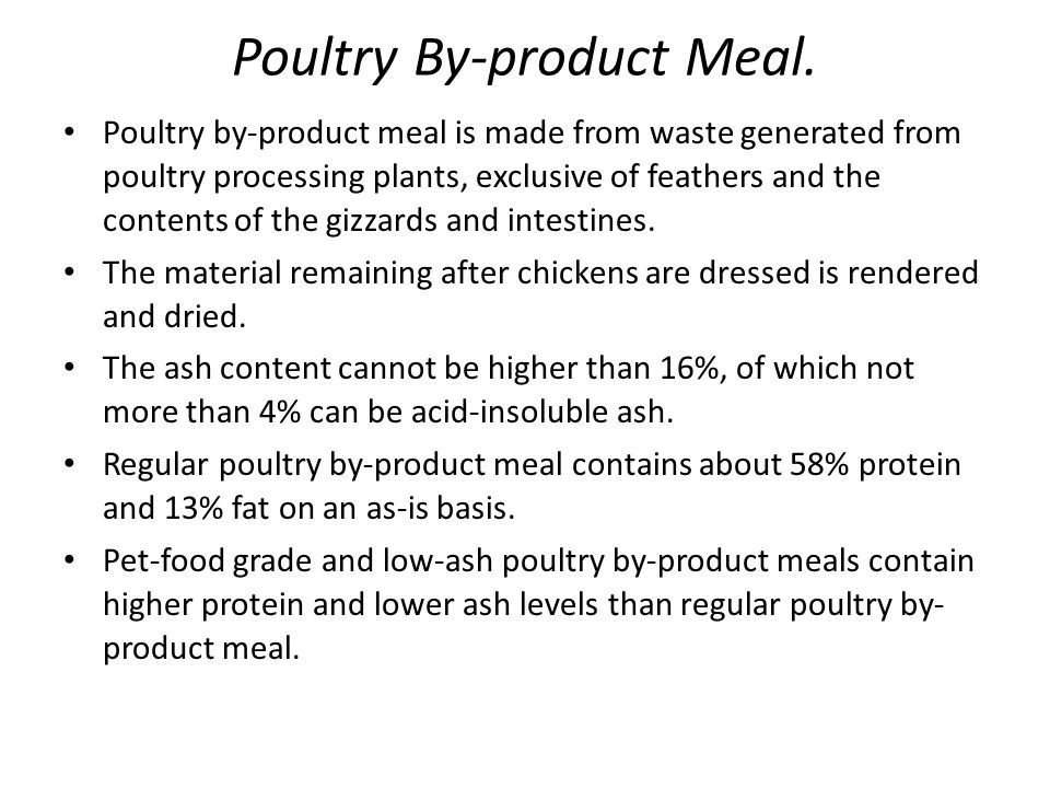 Poultry By-product Meal.