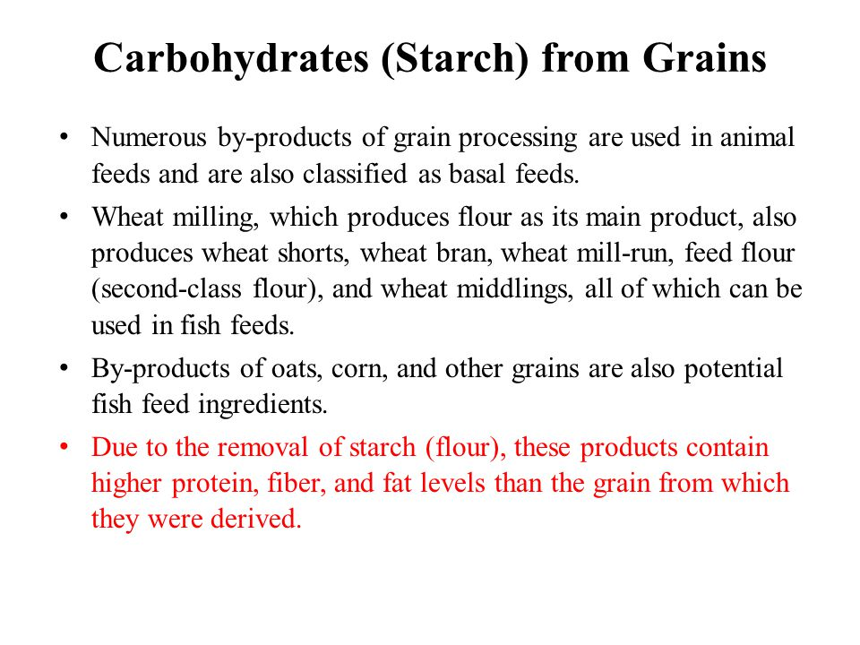 Carbohydrates (Starch) from Grains