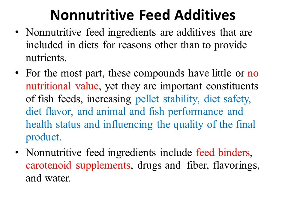 Nonnutritive Feed Additives