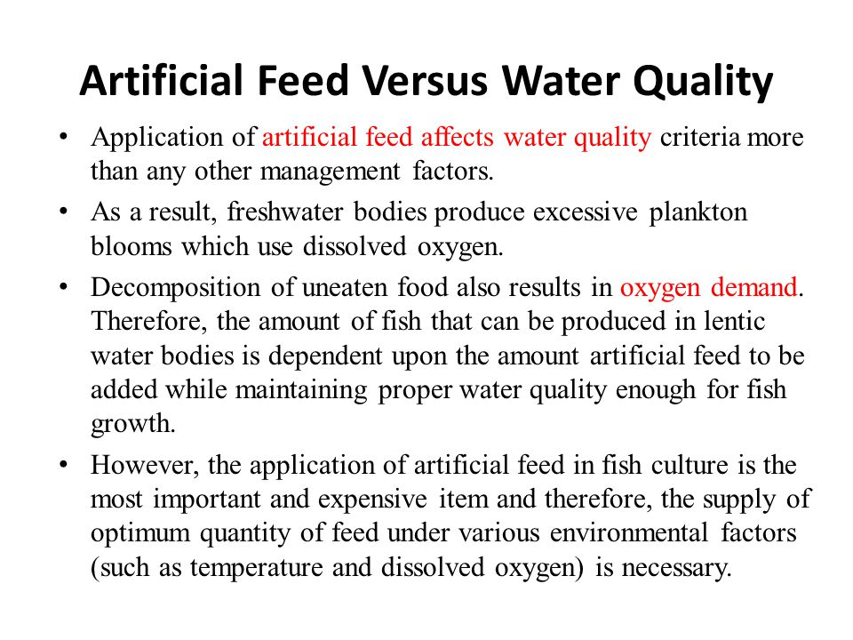 Artificial Feed Versus Water Quality