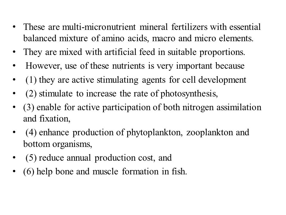 These are multi-micronutrient mineral fertilizers with essential balanced mixture of amino acids, macro and micro elements.