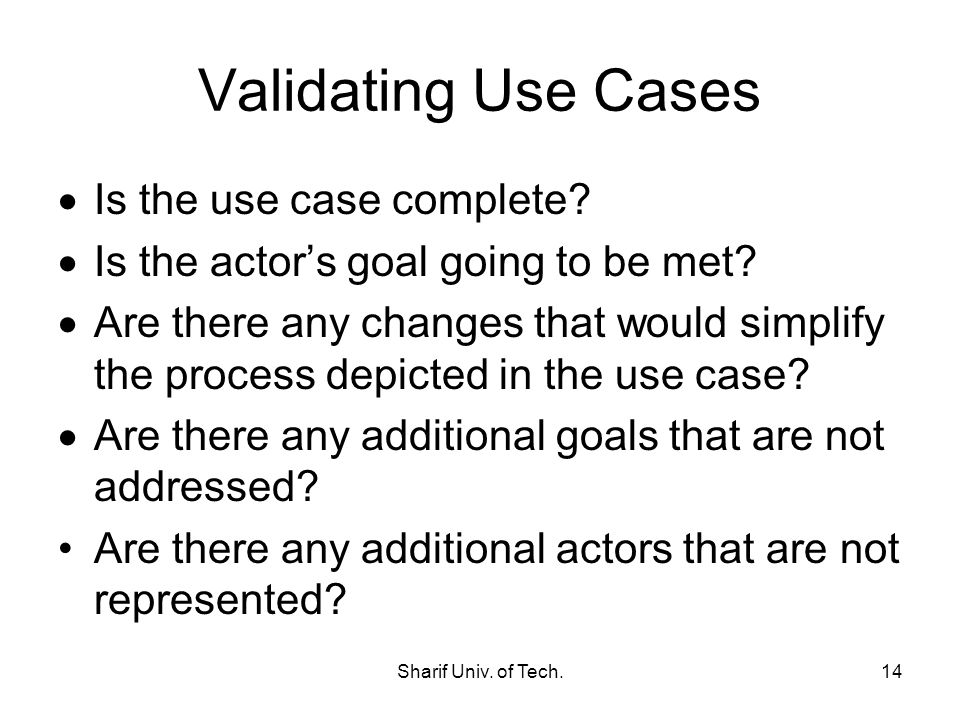 Validating Use Cases Is the use case complete