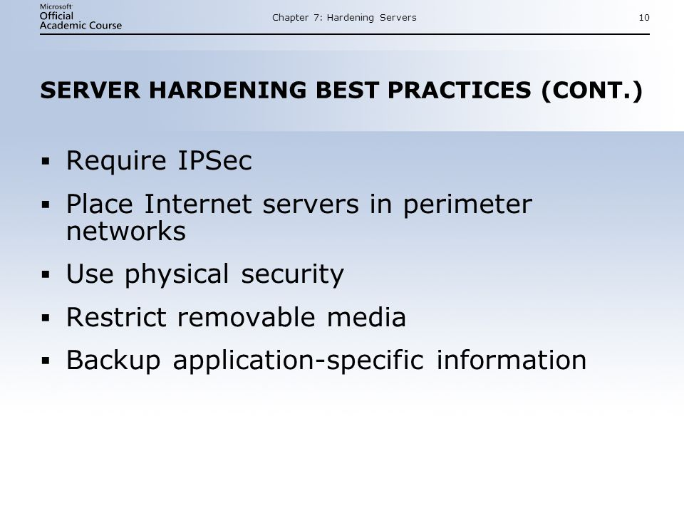 SERVER HARDENING BEST PRACTICES (CONT.)
