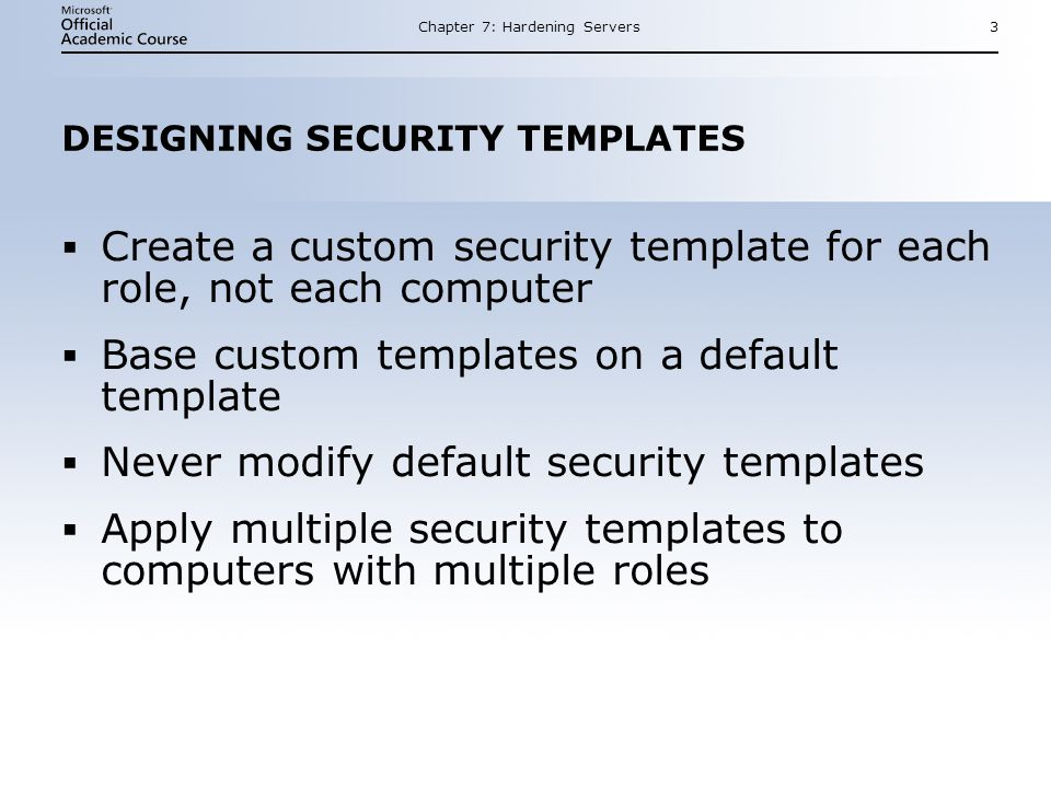 DESIGNING SECURITY TEMPLATES