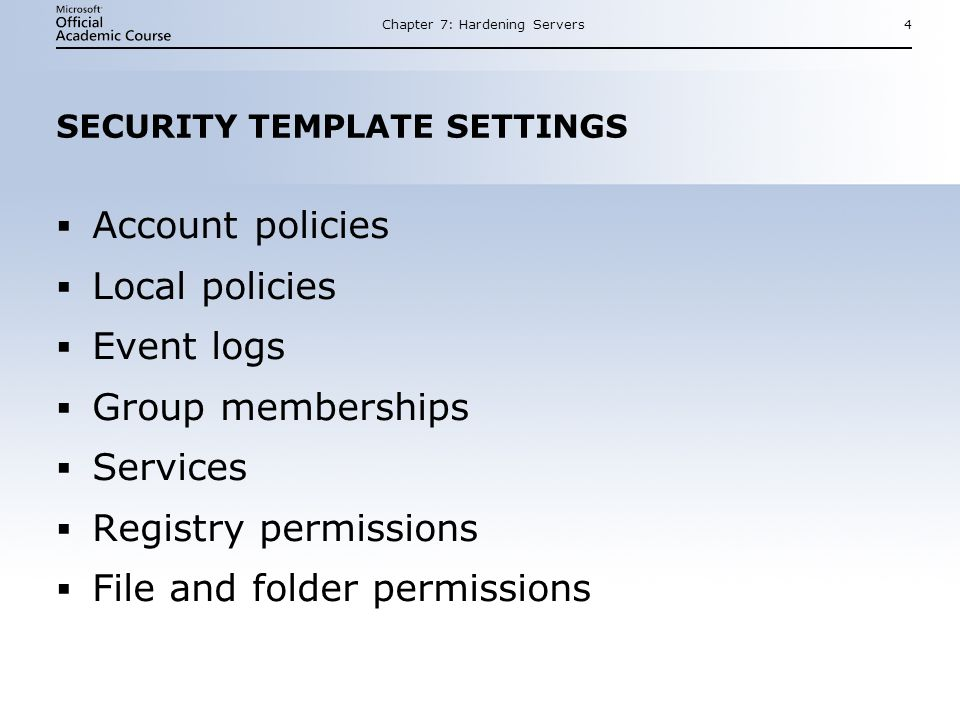 SECURITY TEMPLATE SETTINGS
