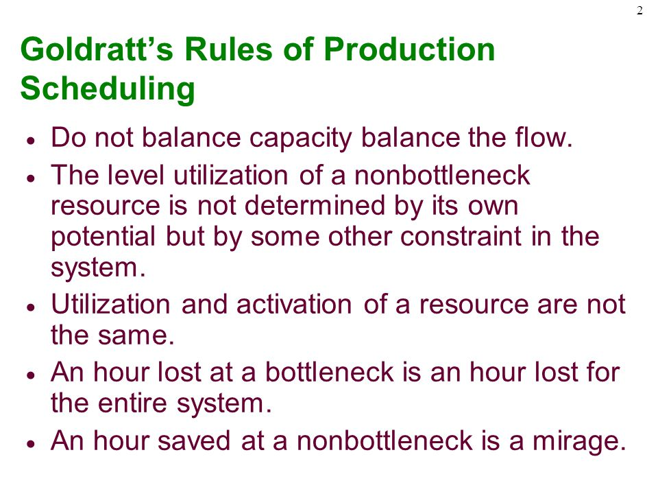 Goldratt's Rules of Production Scheduling