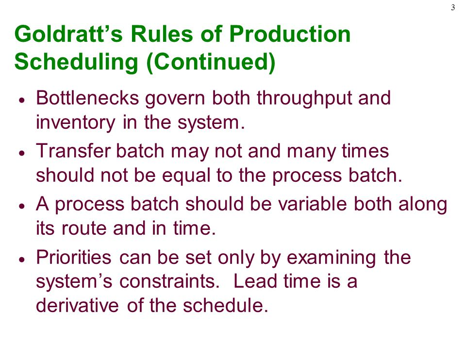 Goldratt's Rules of Production Scheduling (Continued)