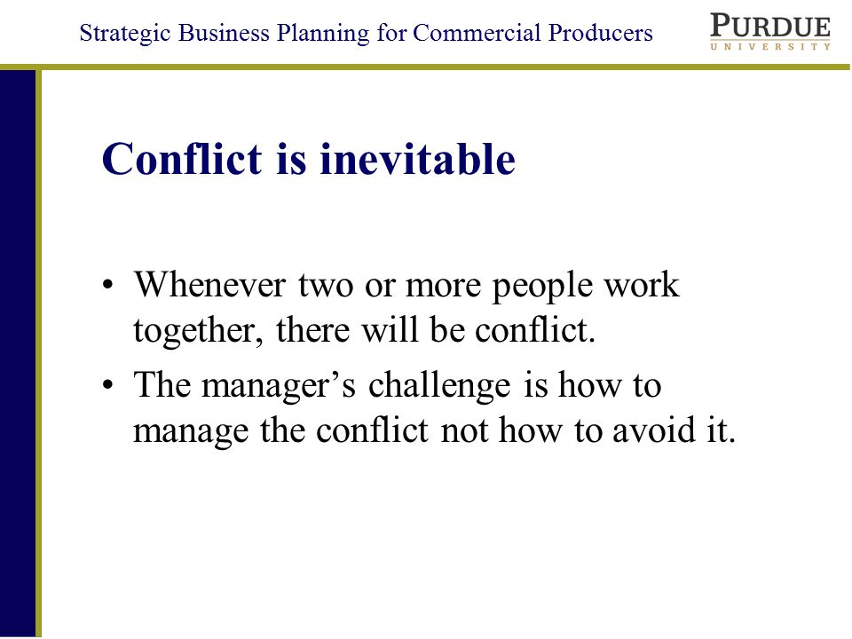 conflict is inevitable Conflict is simply inevitable it is a fundamental archetype of the human condition conflict can be spontaneous or extensive, and can be the gateway for.