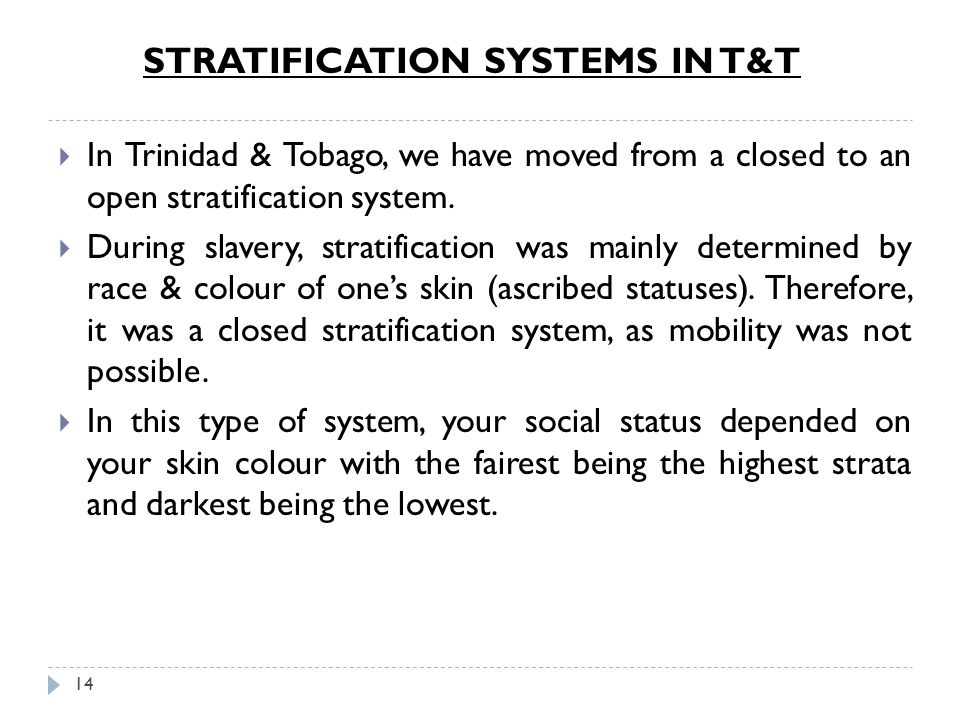 STRATIFICATION SYSTEMS IN T&T