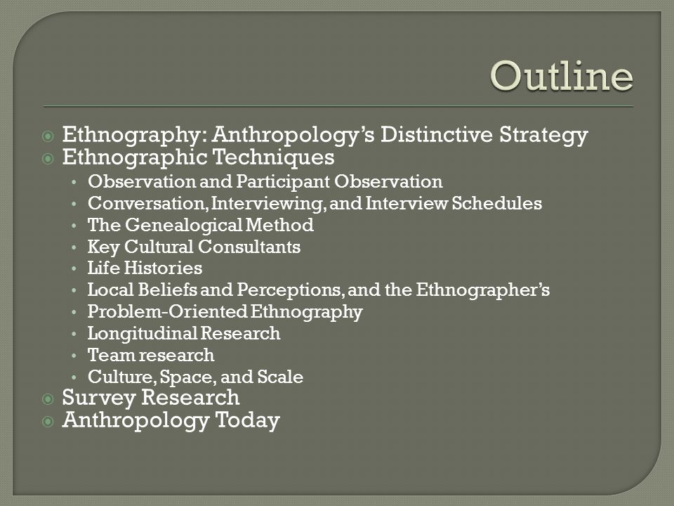 Unit 4 – Theory and Methods in Cultural Anthropology - ppt video ...