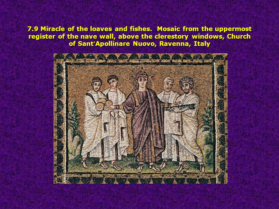 Chapter seven early christianity ravenna and byzantium for Loaves and fishes san jose
