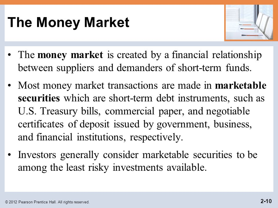 short-term debt securities such as treasury bills and commercial paper T-bills are short- term debt instruments of the us government  money market  mutual funds invest in financial assets such as: a negotiable  treasury bills,  commercial paper, treasury bonds, corporate stock e none of the.
