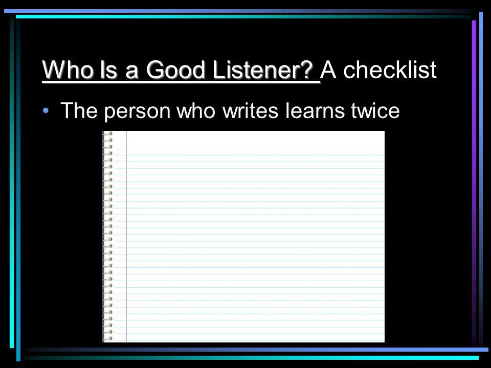 Who Is a Good Listener A checklist