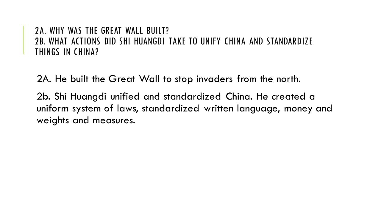 2a. Why was the Great Wall built. 2b