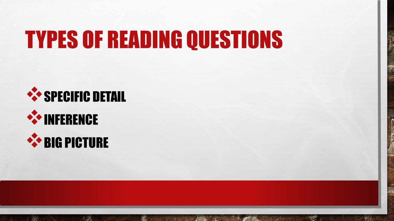 Types of Reading Questions