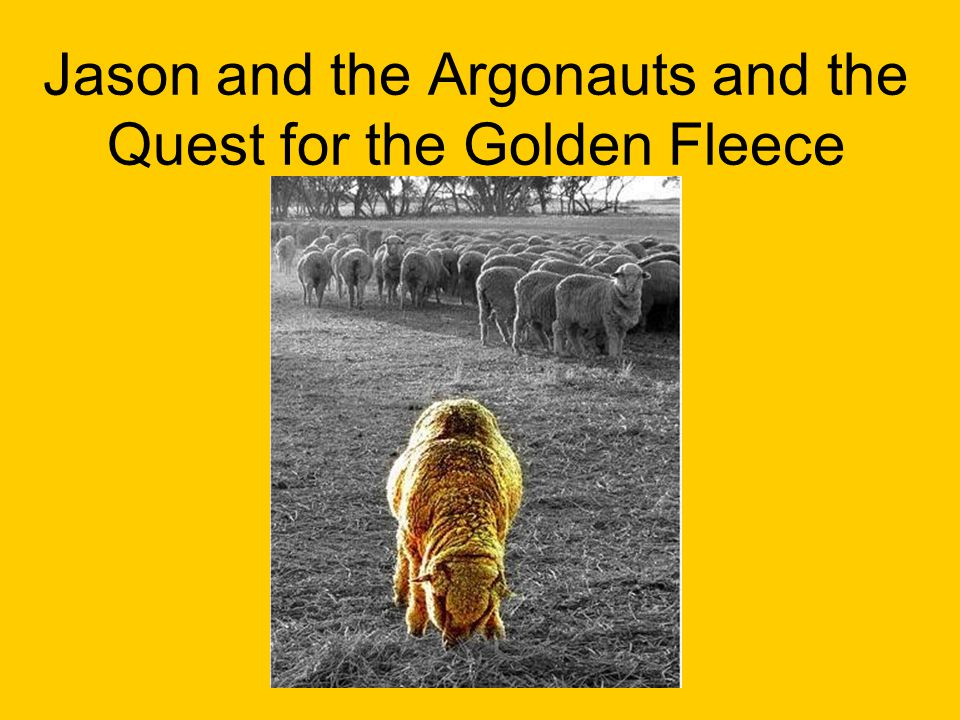 Jason And The Argonauts And The Quest For The Golden Fleece Ppt