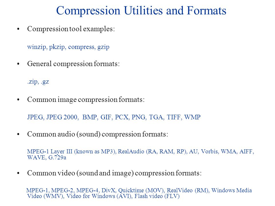 Compression Utilities and Formats