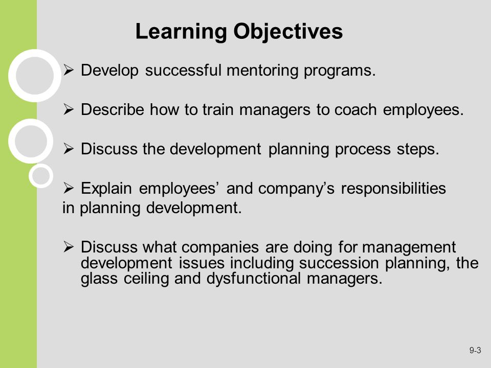 Learning Objectives Develop successful mentoring programs.