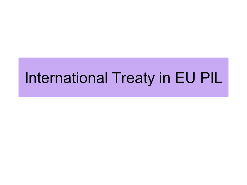 International Treaty in EU PIL