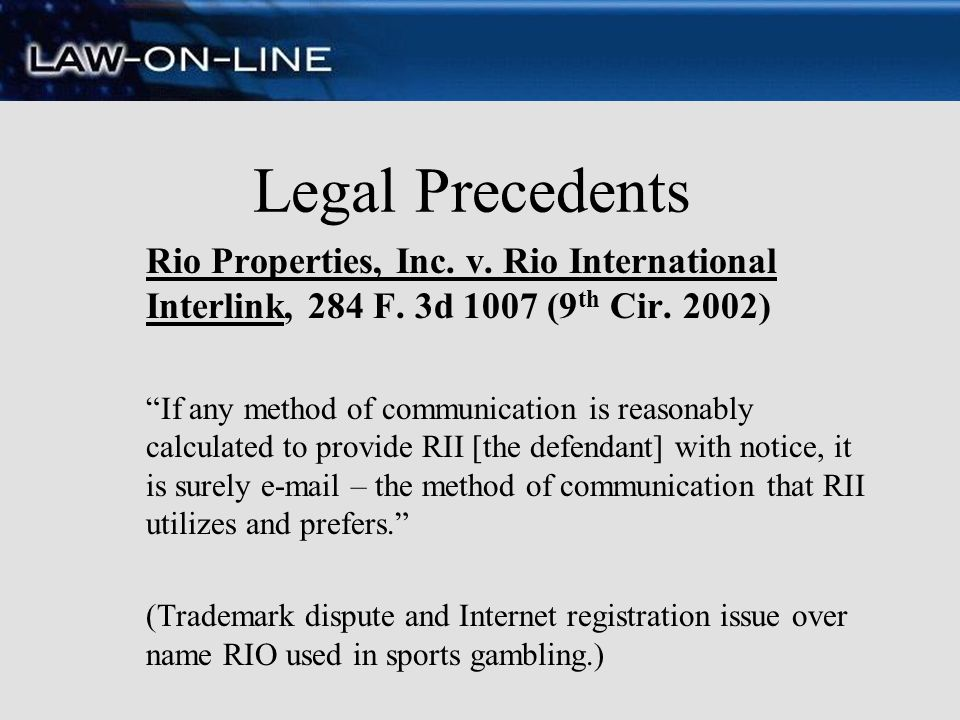 Legal Precedents Rio Properties, Inc. v. Rio International Interlink, 284 F. 3d 1007 (9th Cir. 2002)