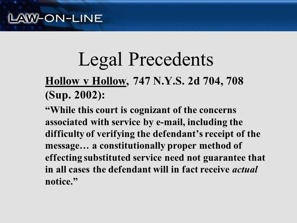 Legal Precedents Hollow v Hollow, 747 N.Y.S. 2d 704, 708 (Sup. 2002):