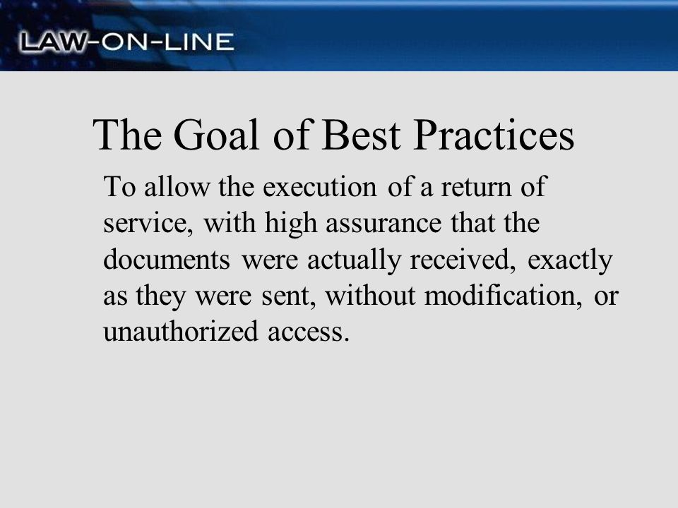 The Goal of Best Practices