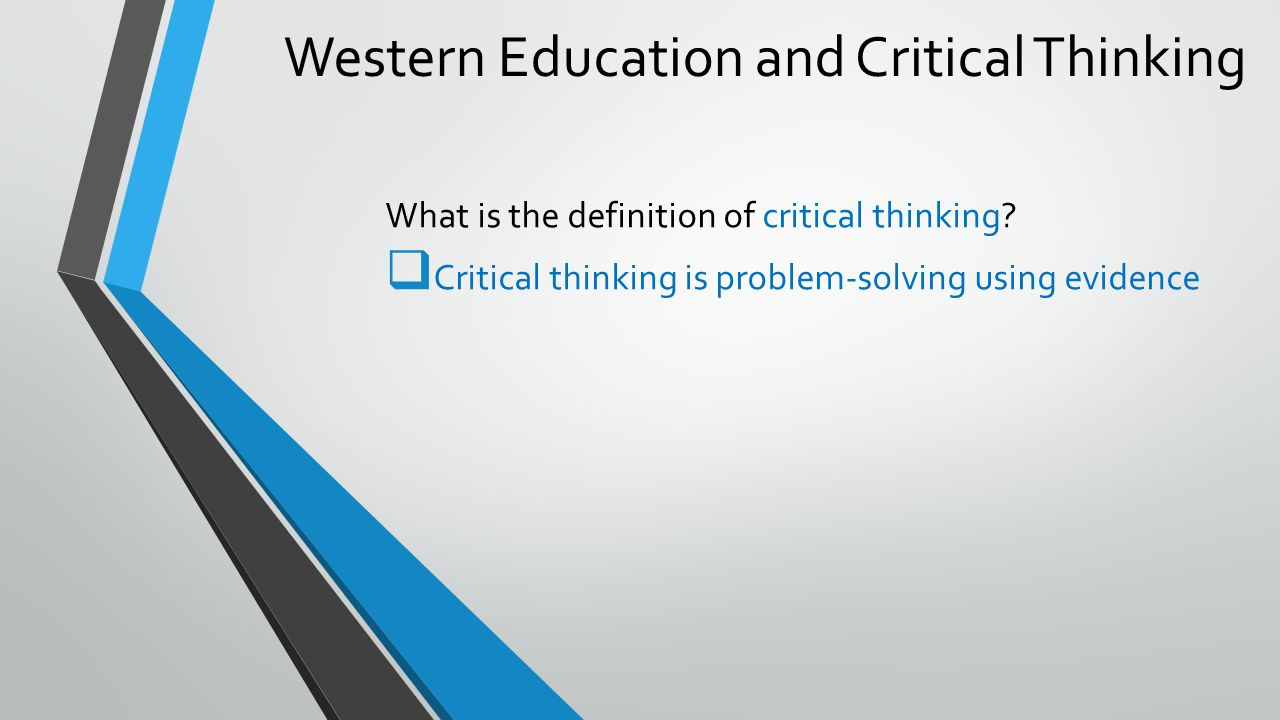 what is critical thinking in primary education ( published in the journal of southeast asian education, vol2, no 1,  new primary school curriculum which was  reasoning and critical thinking are essential.