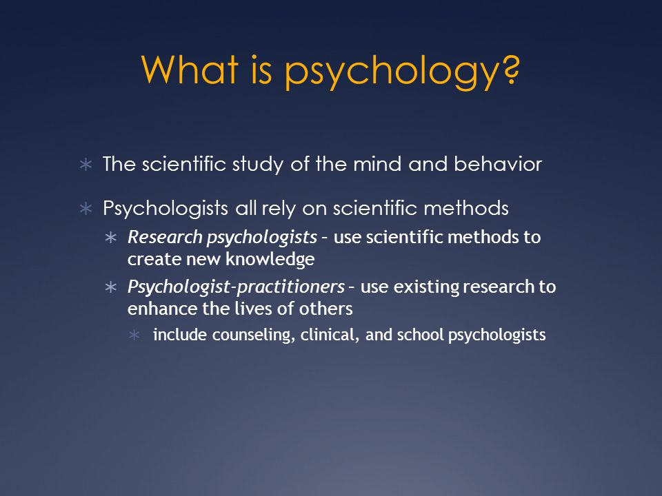 The study of mind and behavior - Answers.com
