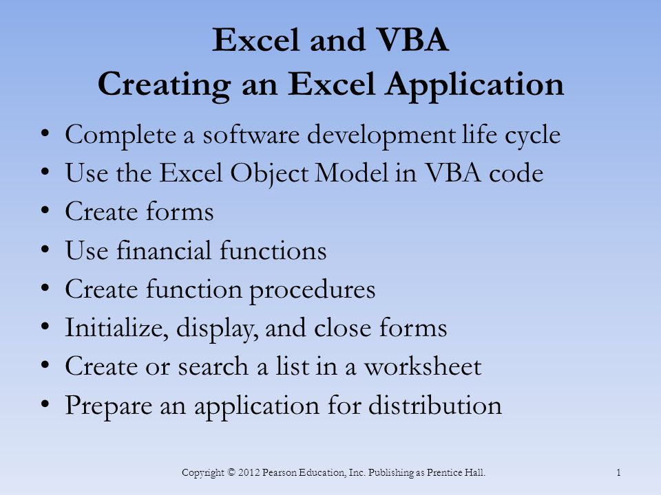 Excel and VBA Creating an Excel Application