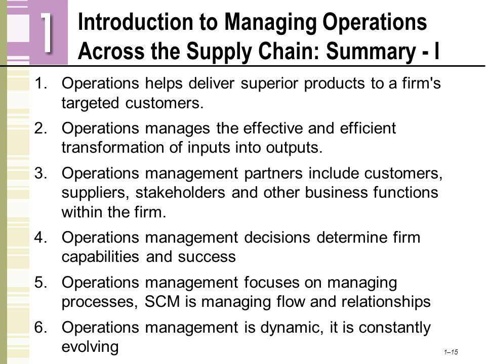 Introduction to Managing Operations Across the Supply Chain: Summary - I
