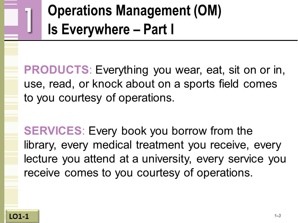 Operations Management (OM) Is Everywhere – Part I