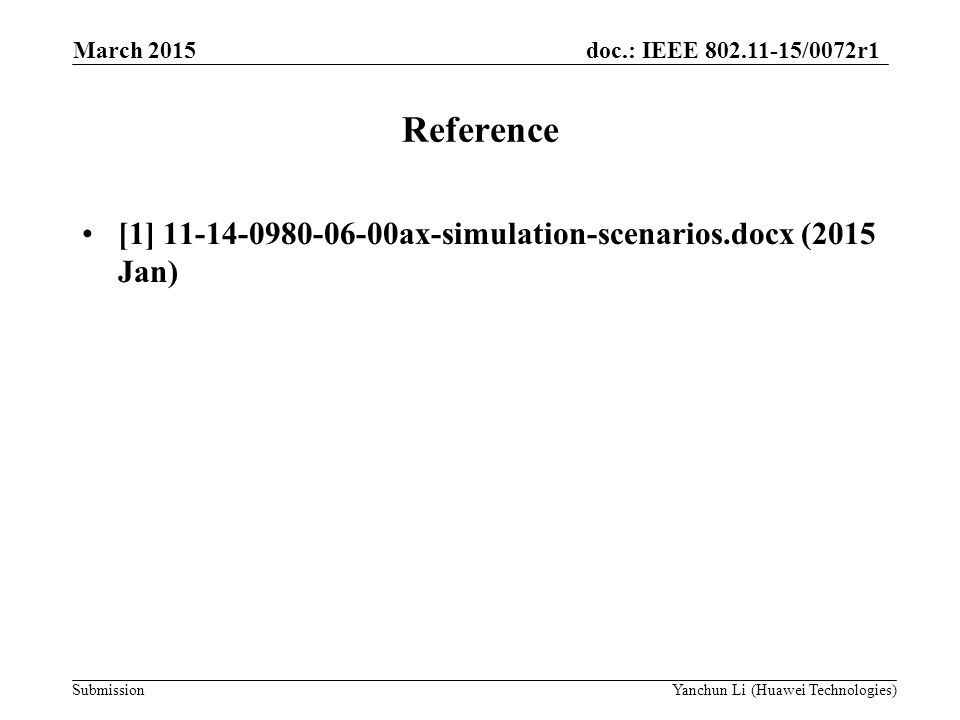 Reference [1] ax-simulation-scenarios.docx (2015 Jan)
