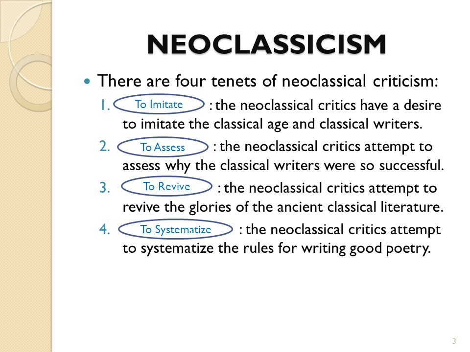 neoclassical literature essay Neoclassicism was an artistic and intellectual movement, beginning in the mid-17th century in england, both progressive and traditional in its goal of rivaling the literary and artistic accomplishments of augustus caesar's day and the classical period in general.