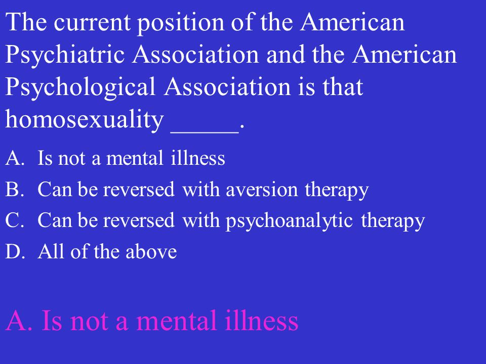 A. Is not a mental illness