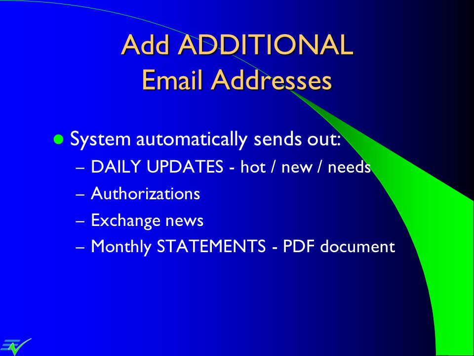 Add ADDITIONAL Email Addresses