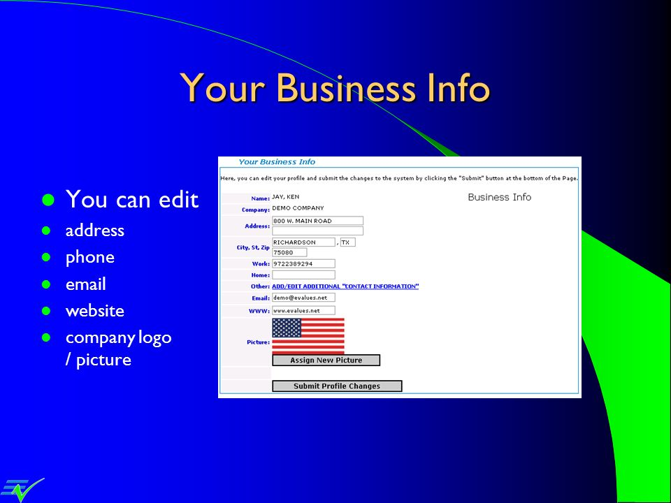 Your Business Info You can edit address phone email website